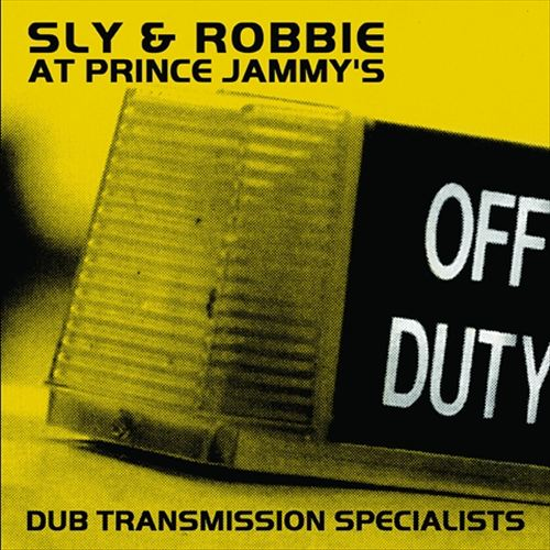 Dub Transmission Specialists: At Prince Jammy's