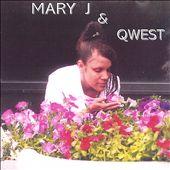 Mary J & Qwest
