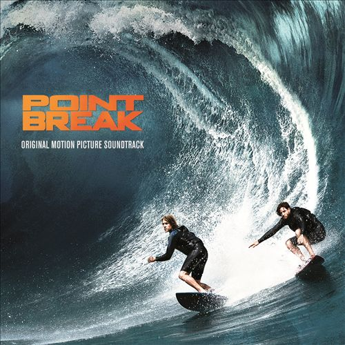 Point Break [2015] [Original Motion Picture Soundtrack]