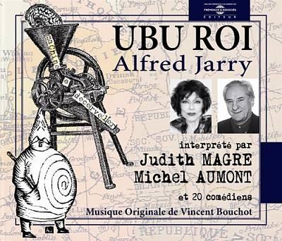 Ubu Roi: Lu Par Judith Magre, Michel Aumont et 20 Comediens