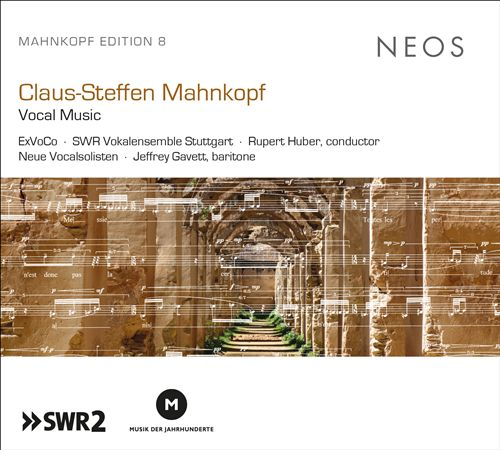 Claus-Steffen Mahnkopf: Vocal Music