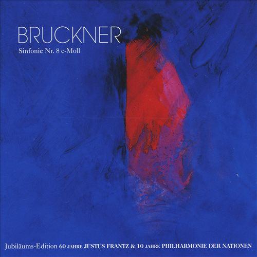 Bruckner: Sinfonie No. 8