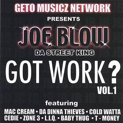 Got Work? , Vol. I