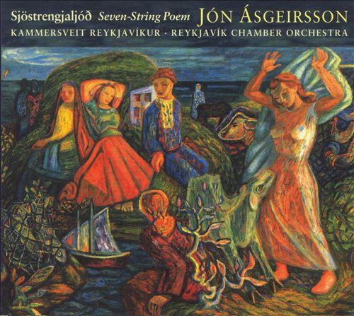 Jón Ásgeirsson: Sjöstrengjaljóð