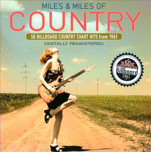 Miles and Miles of Country