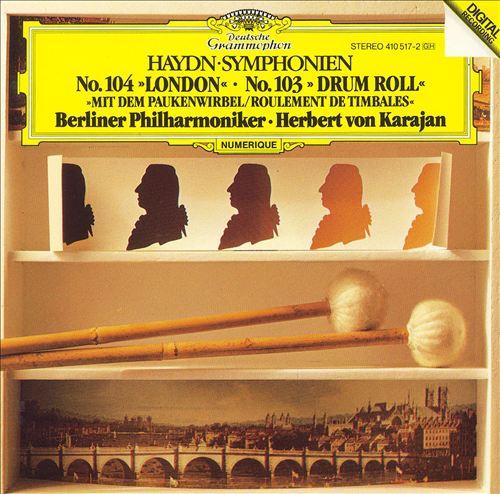 Haydn: Symphony Nos. 103 & 104