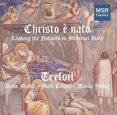 Christo è nato: Lauding the Nativity in Medieval Italy