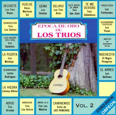 Epoca de Oro de Los Trios, Vol. 2