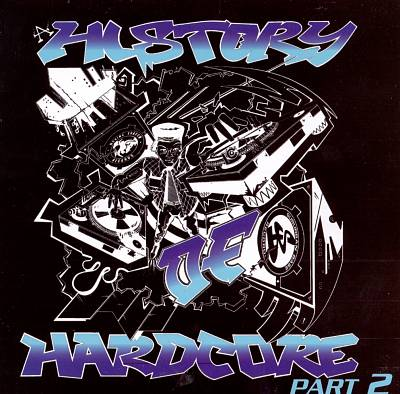 A History of Hardcore, Pt. 2