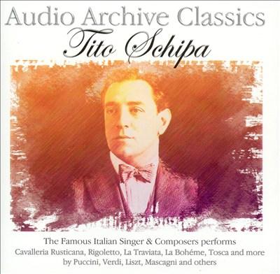 Audio Archive Classics: Tito Schipa