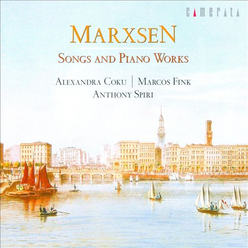Eduard Marxsen: Songs and Piano Works