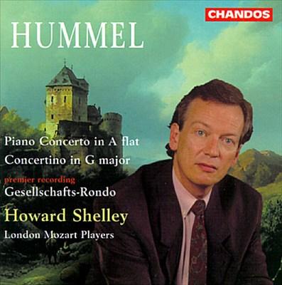 Hummel: Piano Concerto; Concertino