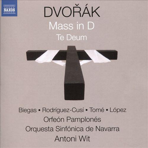 Dvorák: Mass in D; Te Deum