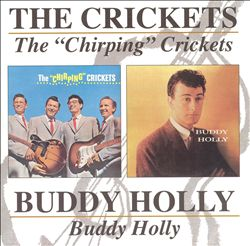 "The ""Chirping"" Crickets/Buddy Holly"