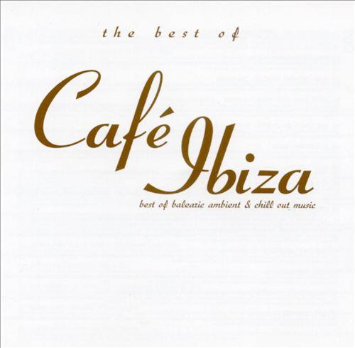 Best of Cafe Ibiza