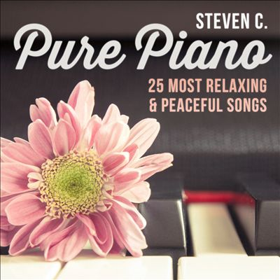 Pure Piano: 25 Most Relaxing & Peaceful Songs