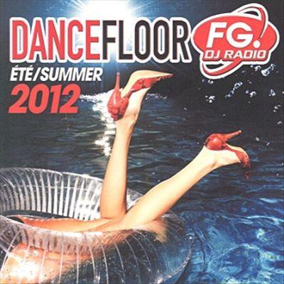 Dancefloor FG Eté Summer 2012