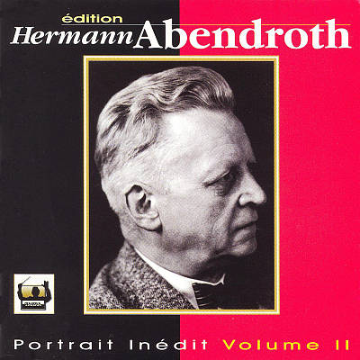Portrait de Hermann Abendroth, Vol. 2