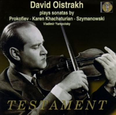 David Oistrakh Plays Violin Sonatas By Prokofiev, K. Khachaturian & Szymanowski