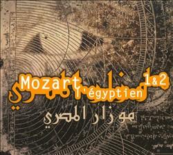 Mozart l'Égyptien 1 & 2