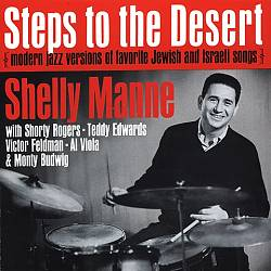 Steps to the Desert: Modern Jazz Versions of Favorite