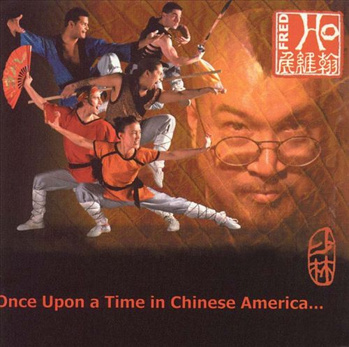 Once Upon a Time in Chinese America