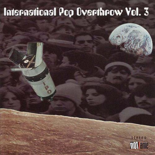 International Pop Overthrow, Vol. 3