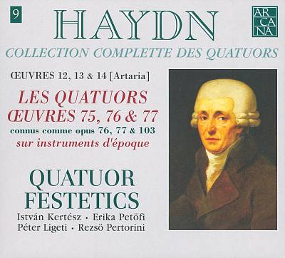 Haydn: Collection Complete des Quatuors, Vol. 9 - Les Quatuors Oeuvres 75, 76 & 77 (Opp. 76, 77 & 103)