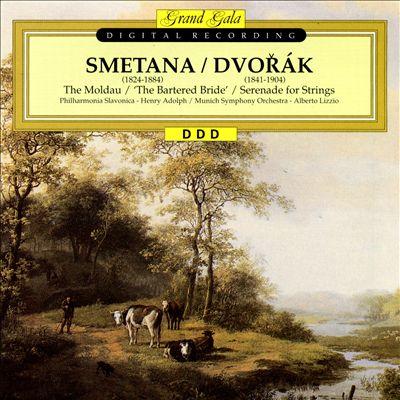 Smetana: The Moldau; The Bartered Bride; Dvorák: Serenade for Strings
