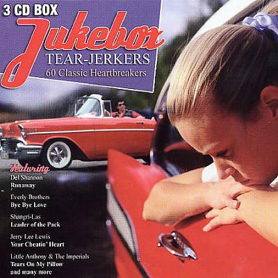 Jukebox Tear-Jerkers: 60 Classic Heartracks