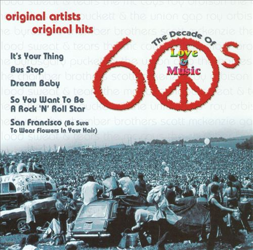 60's the Decade of Love & Music