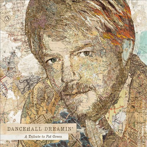 Dancehall Dreamin': A Tribute to Pat Green
