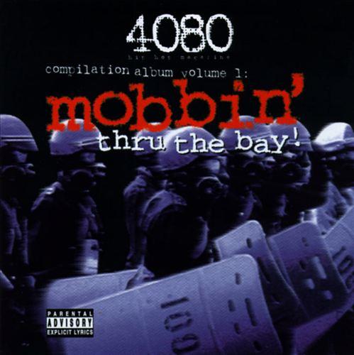 Mobbin' Thru the Bay, Vol. 1