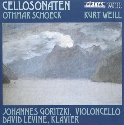 Schoeck, Weill: Cello Sonaten