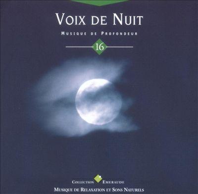 Voix de Nuit, Vol. 16: Musique de Profondeur