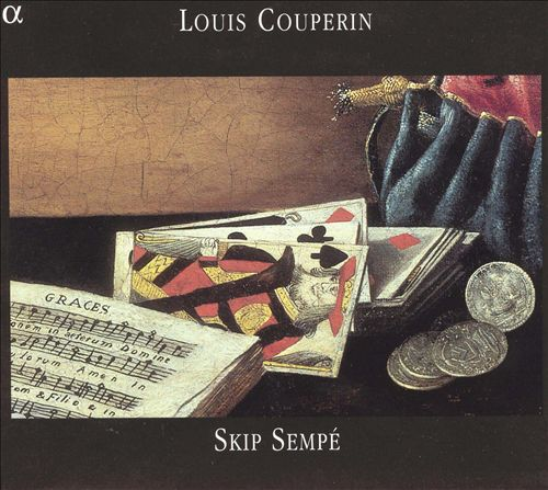 Louis Couperin: Suites et Pavane
