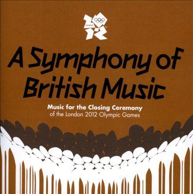 英国音乐交响曲:2012年伦敦奥运会闭幕式音乐