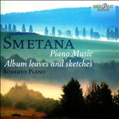 Smetana: Piano Music; Album Leaves and Sketches