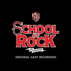 School of Rock: The Musical [Original Broadway Cast]