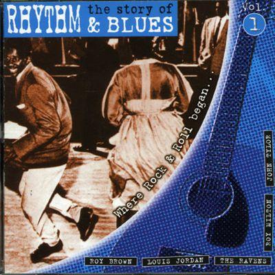 Story of Rhythm & Blues, Vol. 1