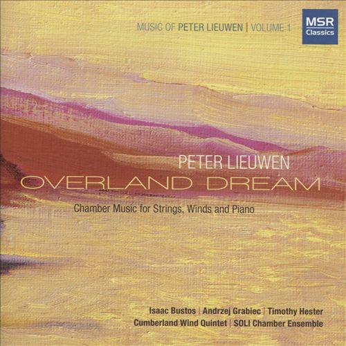 Peter Liewen: Overland Dream
