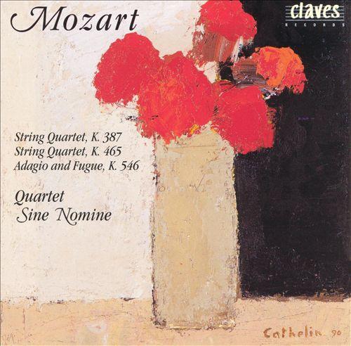 Mozart: String Quartets K465, 387; Adagio & Fugue, K546
