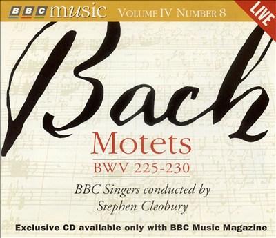 Bach: Motets, BWV 225-230
