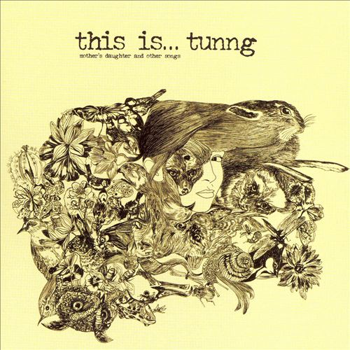 This Is...Tunng: Mother's Daughter and Other Songs