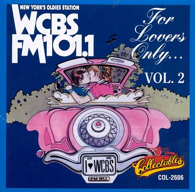 For Lovers Only: WCBS New York, Vol. 2