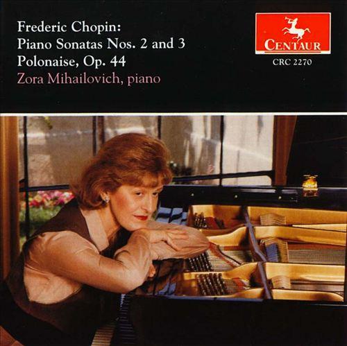 Chopin: Piano Sonatas 2 & 3; Polonaise Op. 44