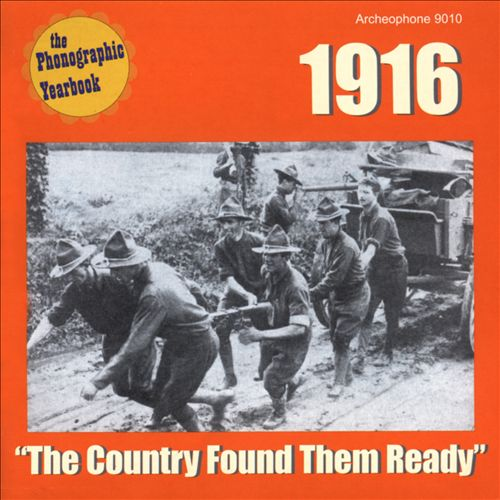The Phonographic Yearbook: 1916 - The Country Found Them Ready