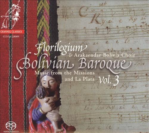 Bolivian Baroque, Vol. 3