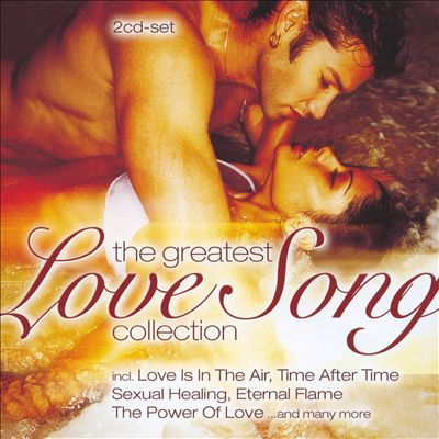 The Greatest Love Song Collection