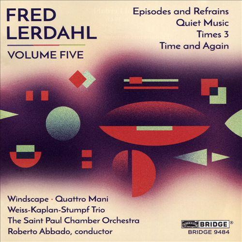 Fred Lerdahl, Vol. 5